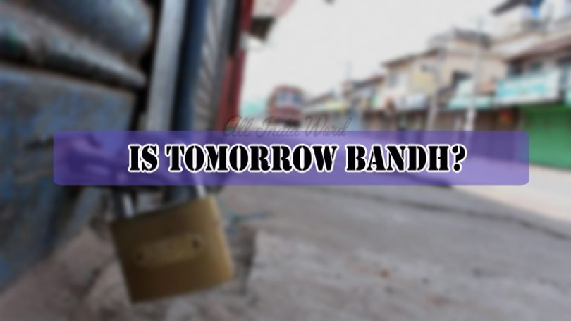 Is tomorrow bandh