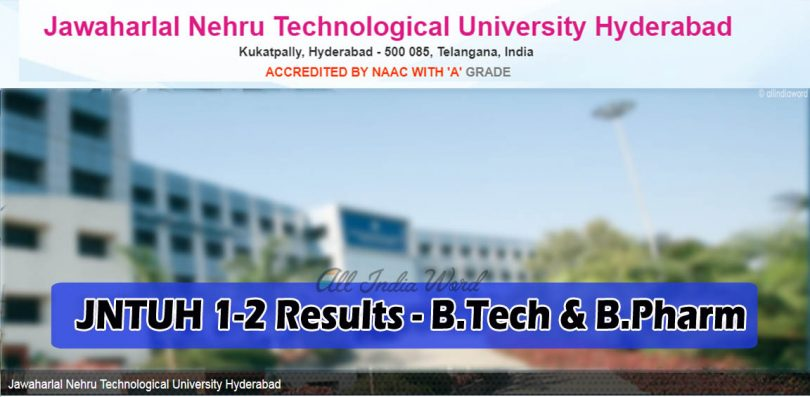 JNTUH 1-2 Results - B.Tech UG