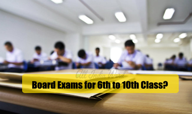 Board Exams for 6th to 10th Class