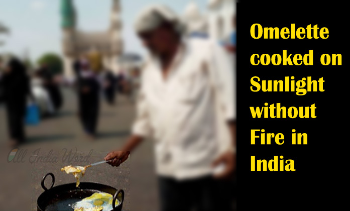 Hyderabad Cook Omelette On Sunlight Without Fire